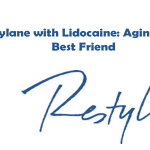 Restylane with Lidocaine: Aging Skin's Best Friend
